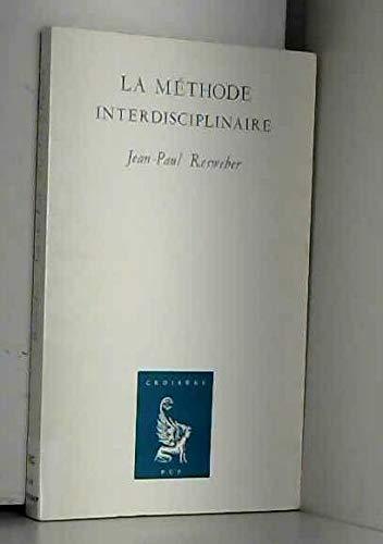 La methode interdisciplinaire (Croisees) (French Edition): Resweber, Jean Paul