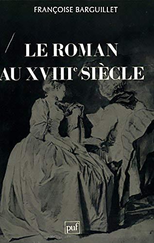 9782130368557: Le Roman au XVIIIe siècle