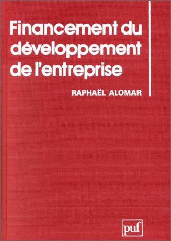 9782130369363: Financement du développement de l'entreprise (French Edition)