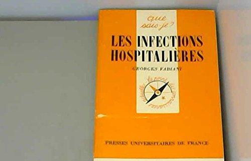 9782130370789: Les Infections hospitalières (Que sais-je)