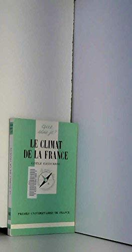 9782130371090: Le Climat de la France (Que sais-je ?)