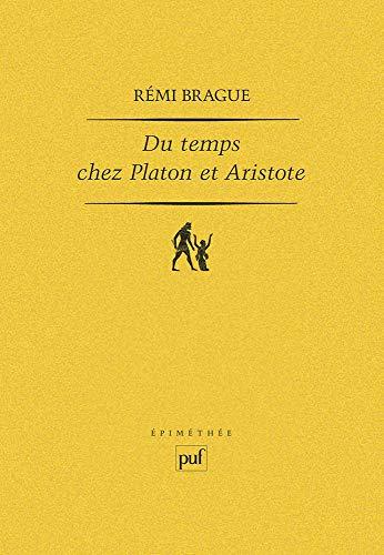 9782130372172: Du temps chez Platon et Aristote: Quatre études (Epiméthée) (French Edition)