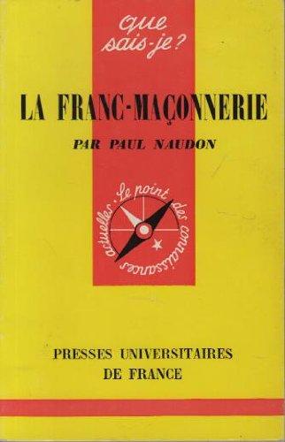 La Franc-maçonnerie: Paul Naudon