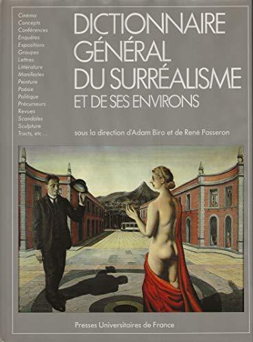 9782130372806: Dictionnaire général du surréalisme et de ses environs