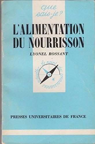 L'Alimentation du nourrisson: Lyonel Rossant