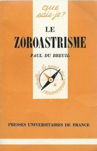 9782130373629: Le Zoroastrisme (Que sais-je ?)