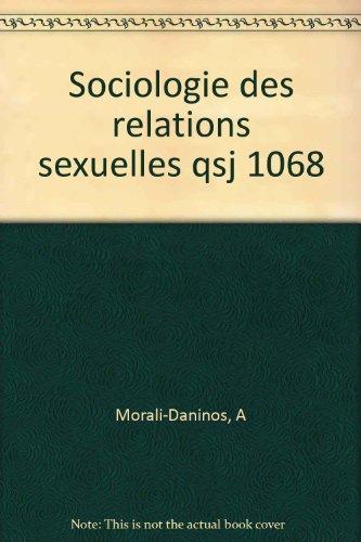 9782130374084: Sociologie des relations sexuelles