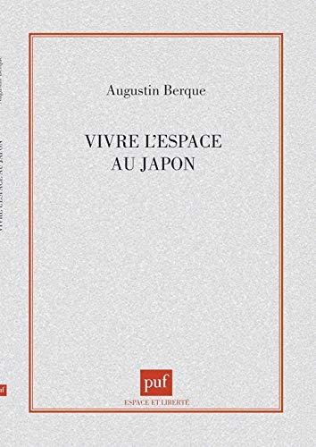 9782130374756: Vivre l'espace au Japon
