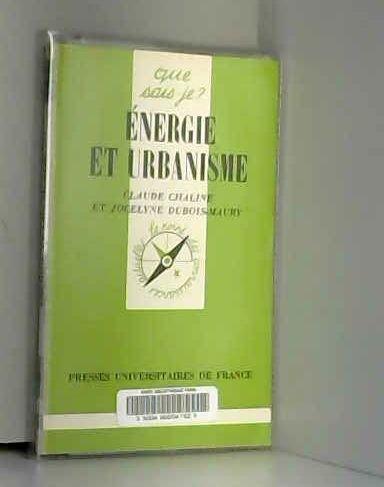 Energie et urbanisme [May 01, 1996] Chaline,: Claude Chaline