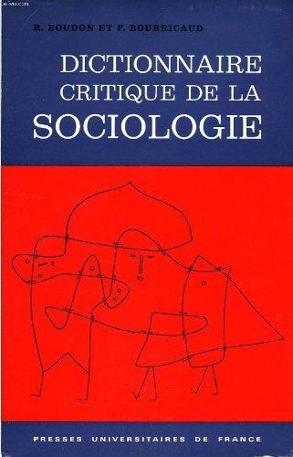 9782130376446: Dictionnaire critique de la sociologie