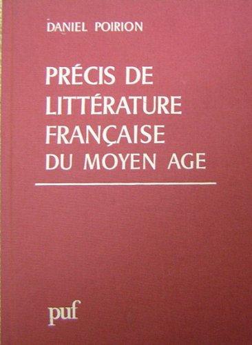 Precis de litterature francaise du Moyen Age (French Edition): Poirion, Daniel