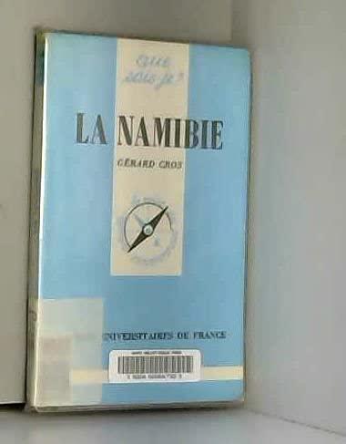 9782130377474: La Namibie (Que sais-je?) (French Edition)