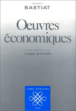 9782130378617: Œuvres économiques (Libre échange) (French Edition)