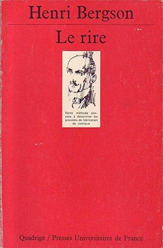 Le Rire: Essai sur la Signification du: Henri Bergson