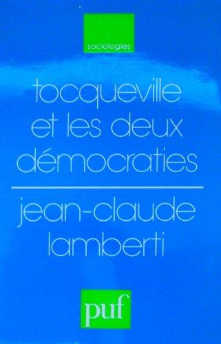 9782130378983: Tocqueville et les deux démocraties (Sociologies) (French Edition)