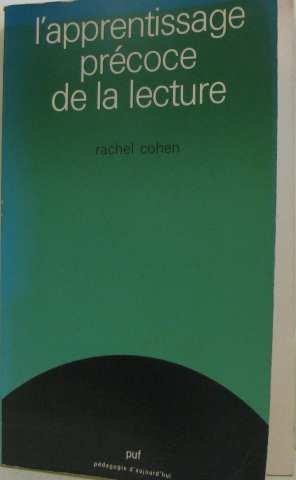 L'Apprentissage précoce de la lecture : A: Rachel Cohen