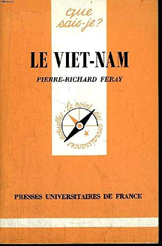 9782130380238: Le Vi�t-Nam : Des origines lointaines � nos jours
