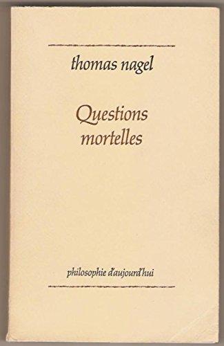 9782130380818: Questions mortelles (Philosophie d'aujourd'hui) (French Edition)