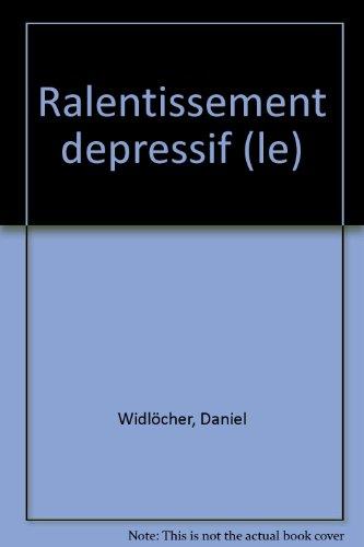 9782130381884: Le Ralentissement dépressif