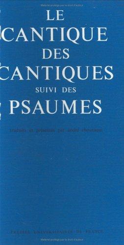 9782130385486: LE CANTIQUE DES CANTIQUES PSAUMES (Grands Ouvrages)