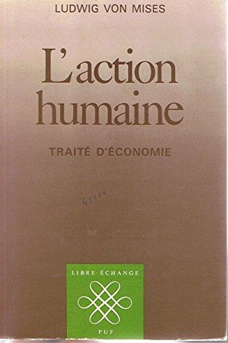 9782130385981: L'Action humaine : Trait� d'�conomie