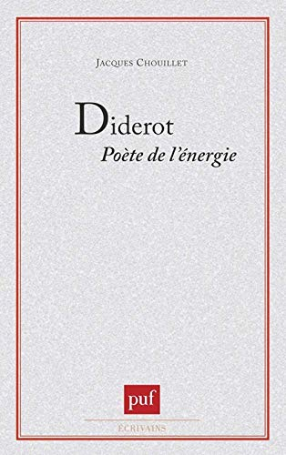 Diderot, Poete De L'energie: Jacques Chouillet
