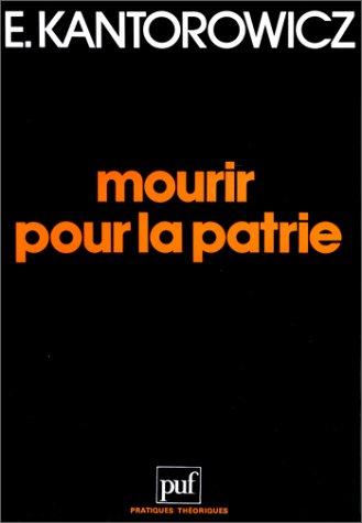 Mourir pour la patrie et autres textes (2130386490) by Kantorowicz, Ernst H.