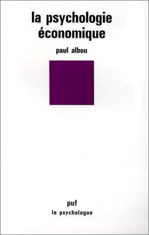 9782130386551: La psychologie economique (Le Psychologue) (French Edition)
