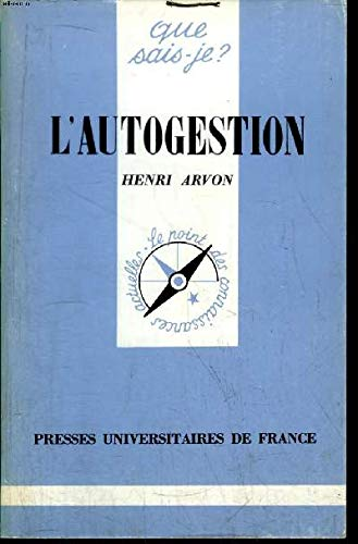 L'autogestion: Arvon, Henri