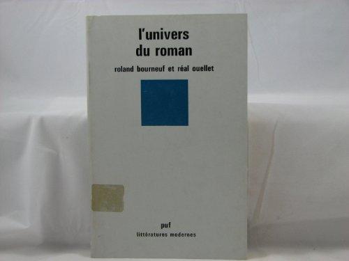 L'univers Du Roman: Roland Bourneuf, Real