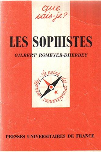 9782130388050: Les sophistes (Que sais-je?)