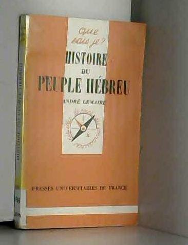 9782130388135: Histoire du peuple h�breu (Que sais-je)