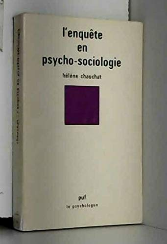 9782130388241: L'enquete en psycho-sociologie (Le Psychologue) (French Edition)