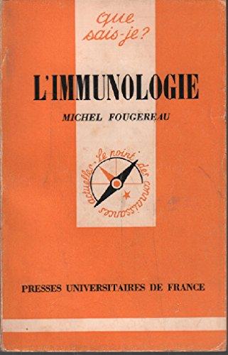 L'Immunologie: Fougereau, Michel