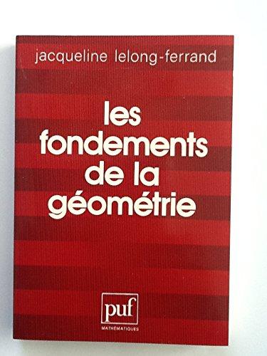 9782130388517: Les fondements de la géométrie (Mathématiques) (French Edition)