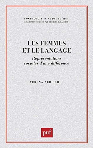 9782130388647: Les Femmes et le langage : Repr�sentations sociales d'une diff�rence