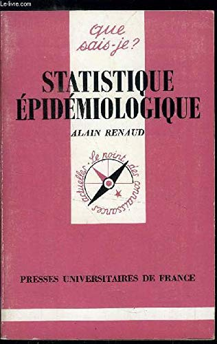 9782130388784: Statistique épidémiologique (Que sais-je ?)