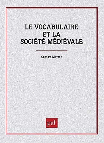 9782130389750: Le vocabulaire et la société médiévale (French Edition)