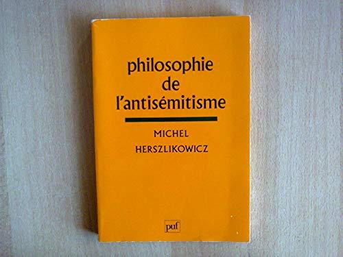 9782130390015: Philosophie de l'antisémitisme (French Edition)