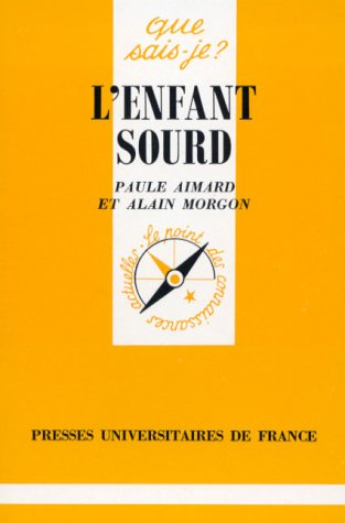 L'ENFANT SOURD: AIMARD Paul/MORGON Alain: