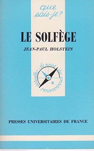 9782130391142: Le Solfège (Que sais-je)