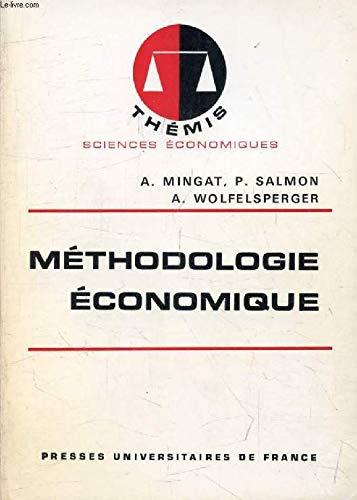 9782130391883: Methodologie economique (Themis) (French Edition)