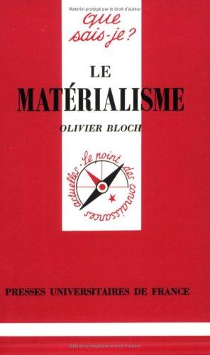 9782130392415: Le Matérialisme (Que sais-je ?)