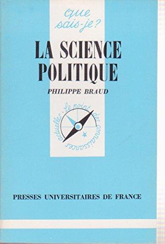 La Science politique: Philippe Braud