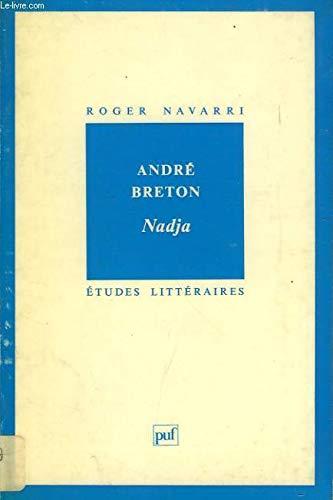9782130394136: André Breton, Nadja (Etudes littéraires) (French Edition)