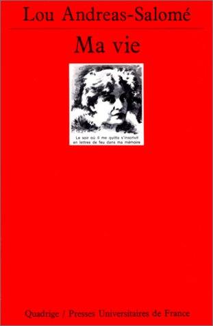 MA VIE (Quadrige): Lou Andreas-Salomé