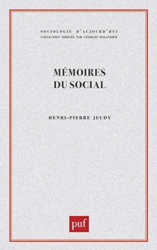 9782130395669: Mémoires du social (Sociologie d'aujourd'hui) (French Edition)