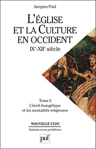 9782130395829: L'église et la culture en Occident, IXe-XIIe siècles, tome 2 : L'éveil évangélique et les Mentalités religieuses