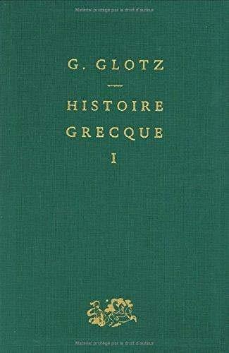9782130395874: Histoire grecque, tome 1 : Des Origines aux guerres médiques