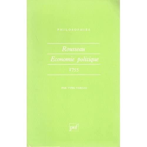 Rousseau economie politique 1755: Yves Vargas